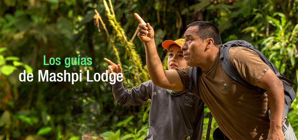Los guías de Mashpi Lodge